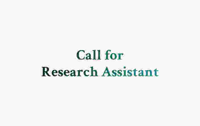 Call For Research Assistant